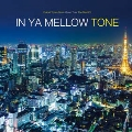The Best Of IN YA MELLOW TONE [2LP+CD-ROM]<限定盤>