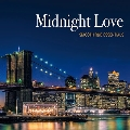 Midnight Love - SMOOTH R&B ESSENTIALS<タワーレコード限定>