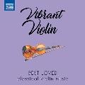 BEST LOVES Classical violin music 活気に満ちたヴァイオリン