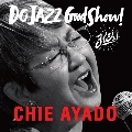 DO JAZZ Good Show! (ヨイショ!)