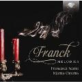 Franck: Melodies