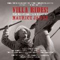 Villa Rides! The Western Film Music of Maurice Jarre