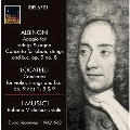 Albinoni: Adagio for Strings & Organ, Concerto for Oboe, Strings and B.C. Op.9-8; Locatelli: Concertos for Violin, Strings and B.C. Op.9 Nos.1, 8 & 9