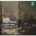 Faure: Requiem Op.48, Pelleas et Melisande Op.80<初回限定生産盤>