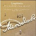 Mendelssohn: Symphony No.3, No.4; J.S.Bach: Cantata No.107