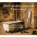 Leclair: Violin Concertos Op.7-1, 3, 4 & 5