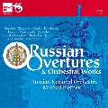 Russian Overtures and Orchestral Works