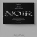 Noir: 2nd Mini Album (Crank Up Ver.)