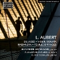 L. Aubert: Sillages, Violin Sonata, Habanera, Feuille d'Images CD