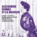 アレクサンドル・デュマと音楽