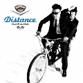 Distance [CD+DVD]<初回生産限定盤>