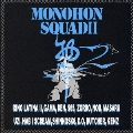 MONOHON SQUAD II
