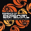Especial Records presents ESSENCE OF ESPECIAL Compiled by Especial Records & Kyoto Jazz Massive