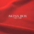 AKINA BOX<紙ジャケット仕様初回限定盤>