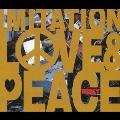 IMITATION LOVE & PEACE