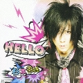 HELLO  [CD+DVD]<初回生産限定盤>
