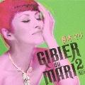 GIBIER du MARI 2  [CD+DVD]