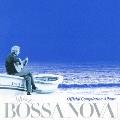 映画「ディス・イズ・ボサノヴァ」オフィシャル・コンピレーションアルバム