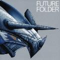 FUTURE FOLDER [CD+DVD]<初回生産限定盤>