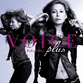 VOICE plus  [CD+DVD]<初回生産限定盤>