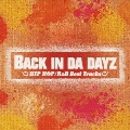BACK IN DA DAYZ -HIPHOP / R&B Best Tracks-