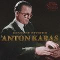 永遠のチター奏者、アントン・カラス ~第三の男