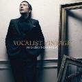 VOCALIST VINTAGE ~VOCALIST 5~ [CD+DVD]<初回限定盤A>