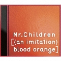 [(an imitation) blood orange]<通常盤>
