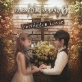 Forbidden Lover<通常盤>