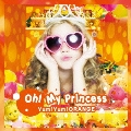 Oh! My Princess