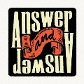 Answer And Answer<通常盤>