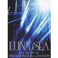 LUNA SEA LIVE TOUR 2012-2013 The End of the Dream at 日本武道館 [2DVD+TOURパンフレットミニチュア復刻版+GOODS]<初回版>