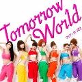 Tomorrow World [CD+DVD]<初回盤A>