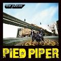 PIED PIPER [CD+DVD]<期間限定廉価盤>