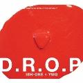 D.R.O.P