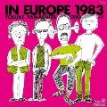 イン・ヨーロッパ 1983 -complete edition-