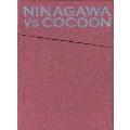 NINAGAWA VS COCOON DVD-BOX(6枚組)