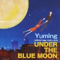 UNDER THE BLUE MOON~YUMING INTERNATIONAL COVER ALBUM~