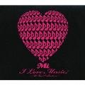 I Love Music ~Mi Best Collection~ [2CD+DVD]<完全生産限定盤>