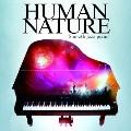 ヒューマン・ネイチャー ~スムース・ジャズ・ピアノ