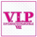 V.I.P. HOT R&B / HIP HOP / DANCE TRAX 7