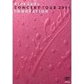 "CONCERT TOUR 2011 ""INNOVATION""(イノベーション)"