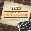 どこかで聴いたジャズ~シネマ & ムーヴィー