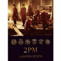 LEGEND OF 2PM<初回生産限定盤B>