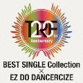 TRF 20th Anniversary BEST SINGLE Collection × EZ DO DANCERCIZE [CD+DVD]