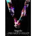 Angelo Tour 「THE FAITH TO FOLLOW」 at STUDIO COAST