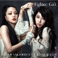 Fighter/Gift 【Miliyah盤】 [CD+DVD]<初回生産限定盤>
