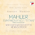 マーラー:交響曲第1番「巨人」 1893年ハンブルク稿・5楽章版