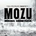 TBS×WOWOW共同制作ドラマ MOZU オリジナル・サウンドトラック