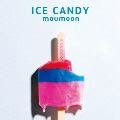 ICE CANDY [CD+Blu-ray Disc]